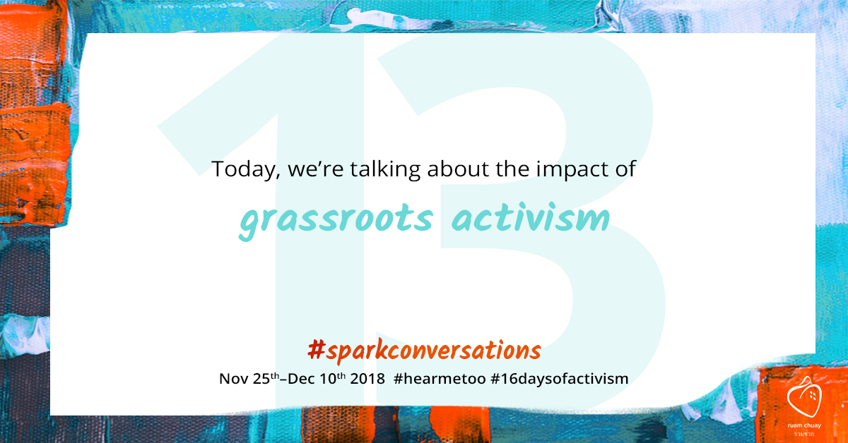 Today, we're talking about grassroots activism